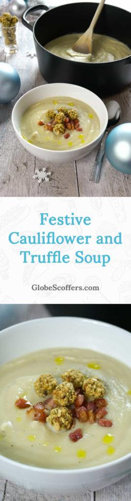 Festive Cauliflower and Truffle Soup Recipe - Globe Scoffers