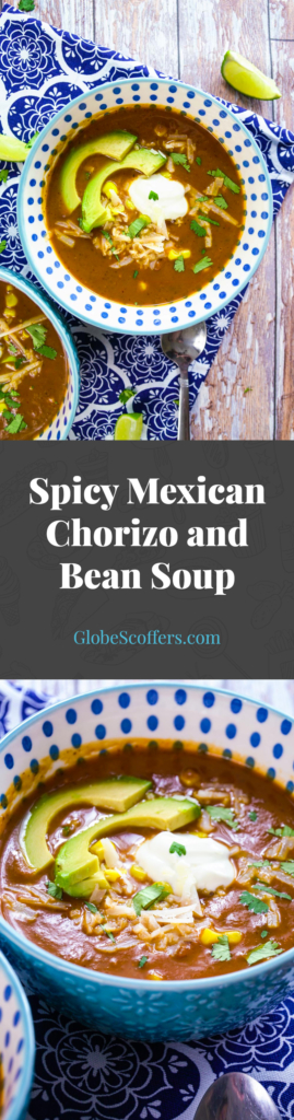 Spicy Mexican Chorizo and Bean Soup - Recipe on GlobeScoffers.com